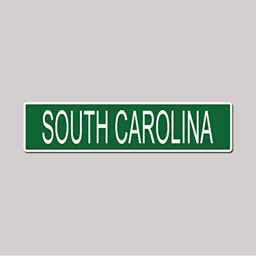 SOUTH CAROLINA State Pride Green Vinyl on White - 4X17 Aluminum Street Sign