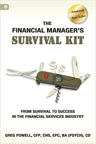 The Financial Manager's Survival Kit: From Survival to Success in the Financial Services Industry