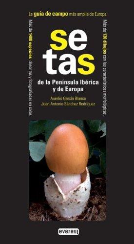 Descargar Libro Setas De La Península Ibérica Y De Europa García Blanco Aurelio