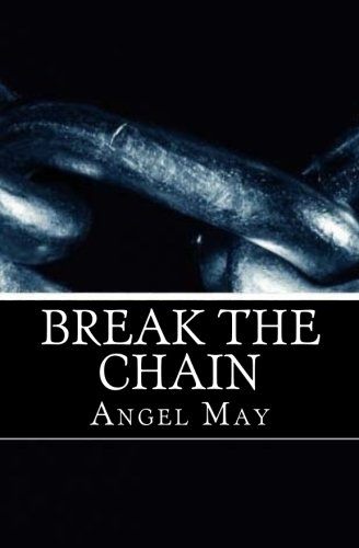 Break the chain: I was physically and emotionally  abused, by a man I thought loved me.  More and more women are dying,  stabbed, shot or beaten every ... I share how you can break the chain of abuse. ebook