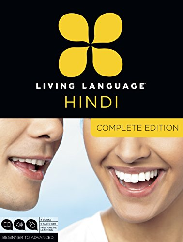 Living Language Hindi, Complete Edition: Beginner through advanced course, including 3 coursebooks, 9 audio CDs, Hindi reading & writing guide, and free online learning