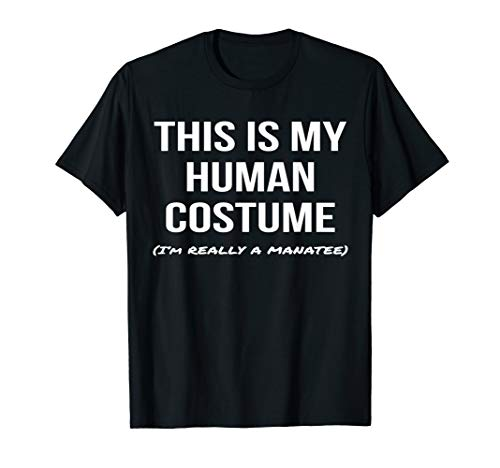 This Is My Human Costume I'm a Manatee Shirt Costume Tee]()