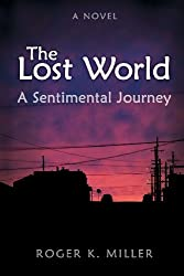 The Lost World: A Sentimental Journey