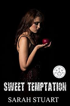 Sweet Temptation: The Agony and the Ecstasy of Passion (Royal Command Book 4) by [Stuart, Sarah]