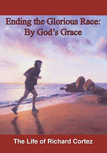 Glorious God (Ending The Glorious Race By God's Grace)