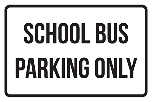 School Bus Parking Only Business Safety Traffic Signs Black - 12x18 - Metal by iCandy Products Inc