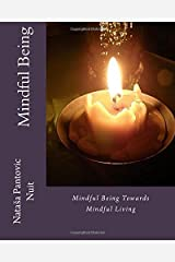 Mindful Being: Mindful Being towards Mindful Living Course (AoL Mindfulness) Paperback