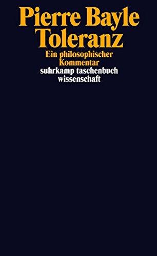 Toleranz: Ein philosophischer Kommentar (suhrkamp taschenbuch wissenschaft)