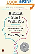 #6: It Didn't Start with You: How Inherited Family Trauma Shapes Who We Are and How to End the Cycle