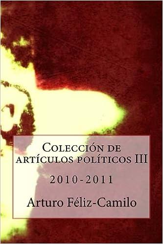 Colección de articulos politicos III - 2010-2011: Colección Articulos Politica Dominicana: Volume 3