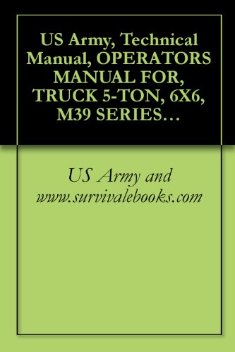 US Army, Technical Manual, OPERATORS MANUAL FOR, TRUCK for sale  Delivered anywhere in USA