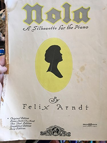 - Nola ( A Silhouette For The Piano ) - Vintage Sheet Music