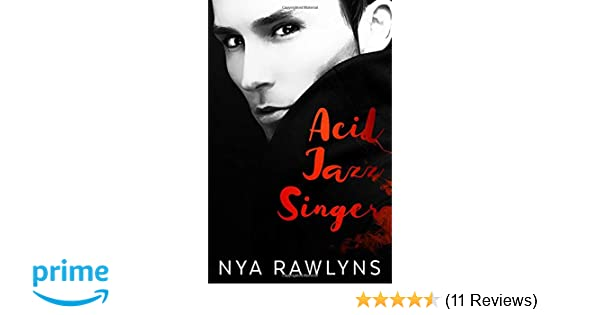 Amazon Acid Jazz Singer Book One Of The Hunger Hurts Series