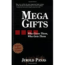 Mega Gifts: Who Gives Them, Who Gets Them