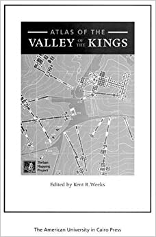 atlas of the valley of the kings the theban mapping project