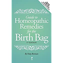 Guide to Homeopathic Remedies for the Birth Bag