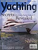 : Yachting Magazine April 2010 - Yacht Designer Chuck Paine - Off the Beaten Path in Norway - Large Yachts
