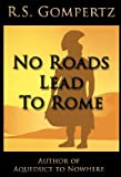 No Roads Lead to Rome