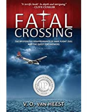 Fatal Crossing: The Mysterious Disappearance of NWA Flight 2501 and the Quest for Answers