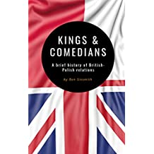 Kings & Comedians: A Brief History of British-Polish Relations