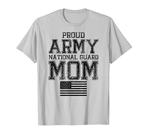 Proud Army National Guard Mom T-Shirt U.S. Military Gift - National Shirts Guard Army