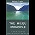 The Milieu Principle