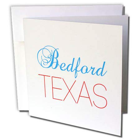 3dRose Alexis Design - American Cities Texas - Bedford, Texas, red, Blue Text. Patriotic Home Town Design - 6 Greeting Cards with envelopes (gc_301585_1)