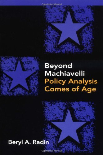 Beyond Machiavelli: Policy Analysis Comes of Age