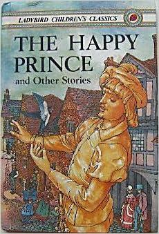 The Happy Prince (Ladybird Children's Classics): Ladybird Series: 9780721407906: Amazon.com: Books