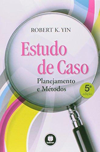 Estudo de Caso. Planejamento e Métodos