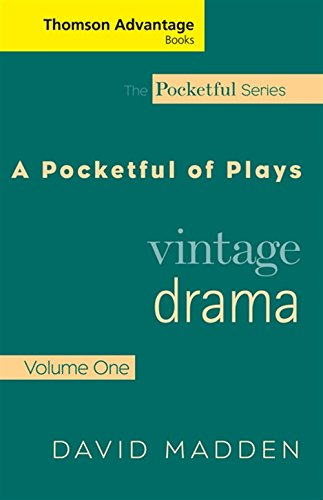 Thomson Advantage Books: A Pocketful of Plays: Vintage Drama, Volume I, (The Pocketful Series)