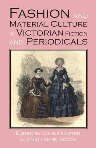 Fashion and Material Culture in Victorian Fiction
