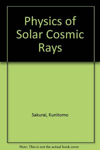 0860081052 - Kunitomo Sakurai: Physics of Solar Cosmic Rays - Livre