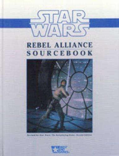 Star Wars Rebel Alliance Sourcebook (Rebel Alliance Star Wars)