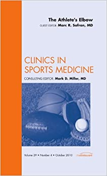 The Athlete's Elbow, An Issue of Clinics in Sports Medicine, 1e (The Clinics: Orthopedics)