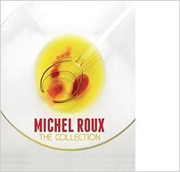 Michel Roux: The Collection: Amazon.es: Michel Roux: Libros ...