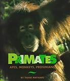Primates, Thane Maynard, 0531158322