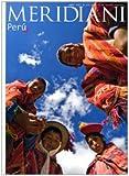 Perù. Ediz. illustrata