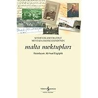 Şeyhülislam Ürgüplü Mustafa Hayri Efendi'nin Malta Mektupları
