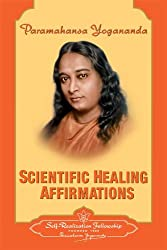 Scientific Healing Affirmations (Self-Realization Fellowship)