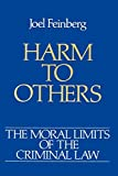 img - for Harm to Others (Moral Limits of the Criminal Law) book / textbook / text book