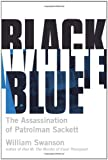 Black White Blue, William Swanson, 0873518705