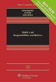 Tort Law: Responsibilities and Redress [Connected Casebook] (Aspen Casebook)