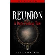 Reunion: A Dark Fantasy Tale (Kindred Book 2)