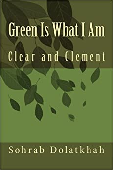 Green Is What I Am: Clear and Clement