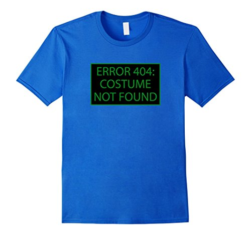 Do It Yourself Costumes For Guys (Mens Error 404 Costume Not Found Nerd Geek Computer Error T-Shirt 2XL Royal Blue)