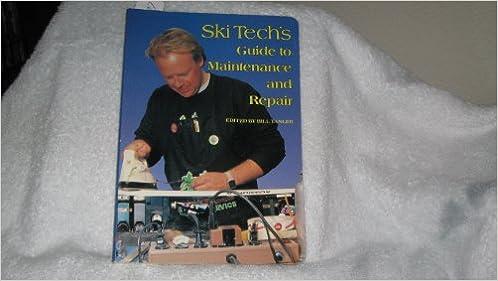 Ski Tech's Guide to Maintenance and Repair