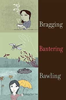 Bragging Bantering Bawling: Collected Stories by [Sisk, Niya]