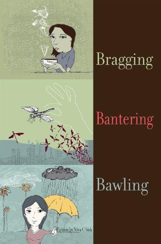 Bragging Bantering Bawling: Collected Stories