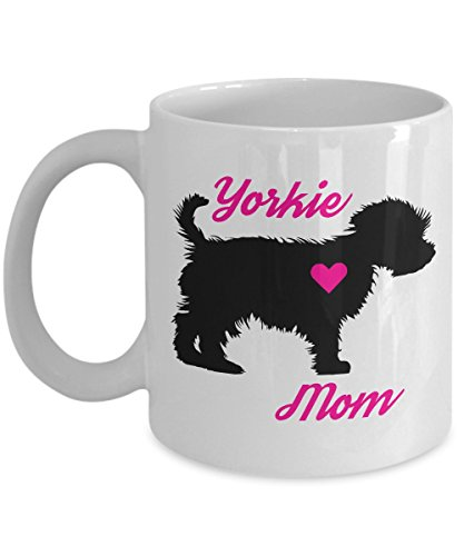 (Yorkie Mom Mug - Novelty Coffee Cup For Yorkshire Terrier Lovers - Best Christmas, Mother's Day & Holiday Gift Item Idea For Women Teacup Dog Owners - Novelty Pet Quote Statement Accessories)